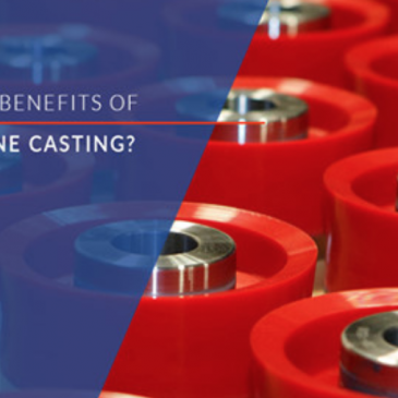 Benefits of Urethane Casting